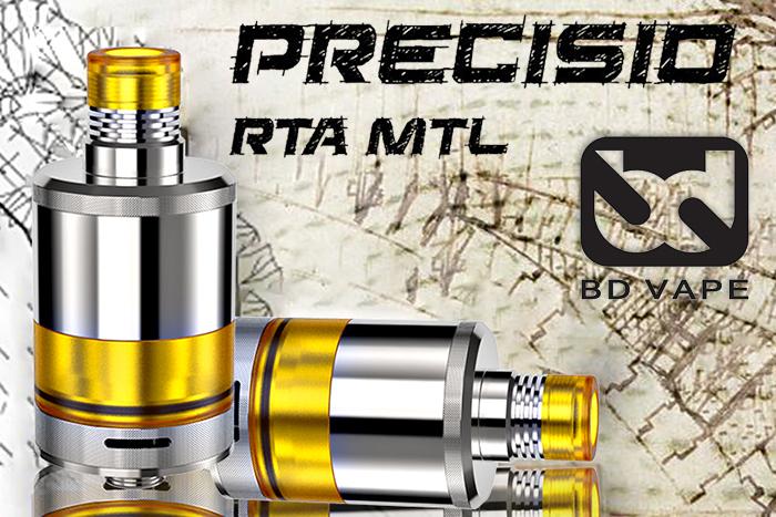 Présentation détaillée du Precisio Pure RTA de chez BD Vape